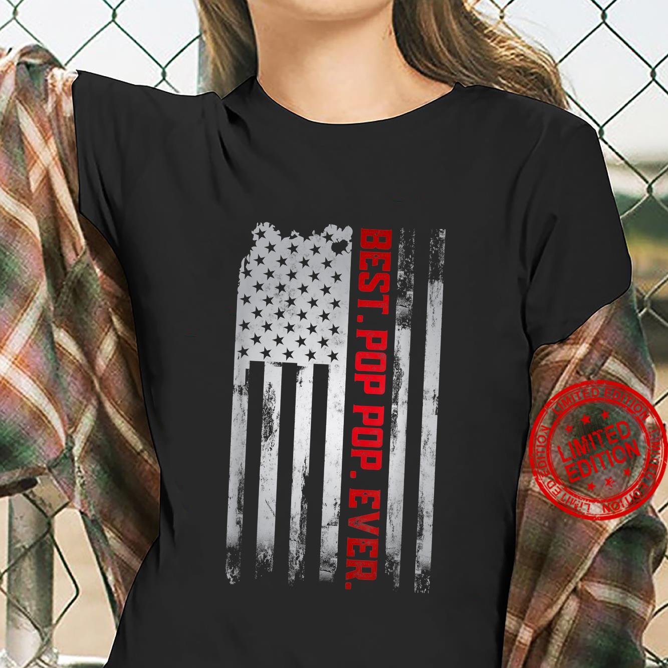 Best Pop pop Ever American USA flag Father's Day Gpa Shirt ladies tee