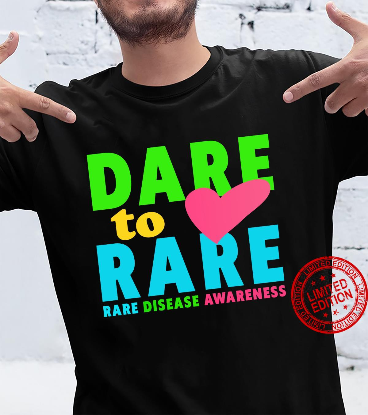 Dare To Rare Disease Rare Disease Day 2021 Shirt Shirt