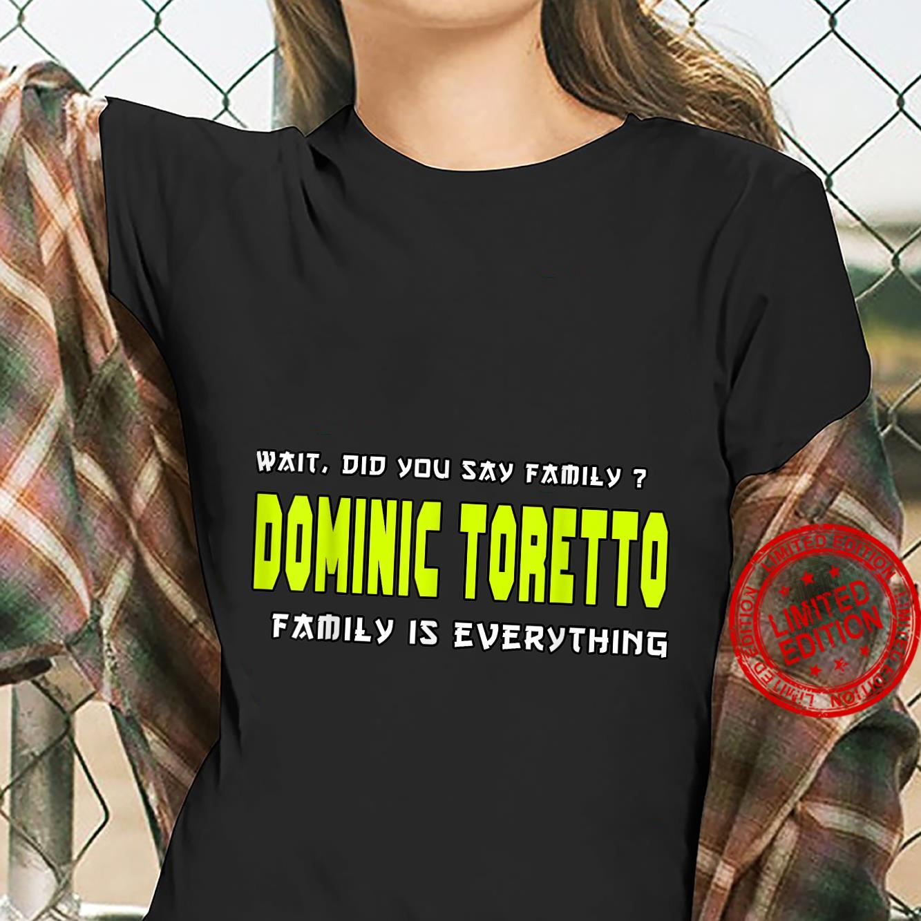 Dominic toretto, family is everything's and's Shirt ladies tee