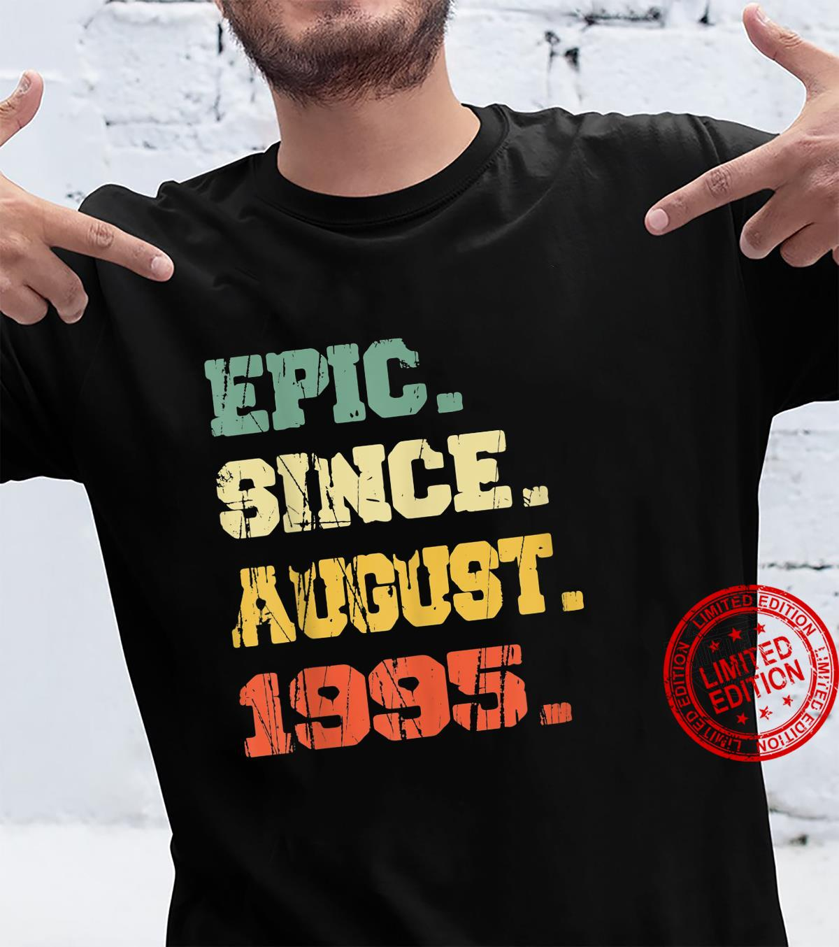 Funny 26 Years Old Shirt Vintage Epic Since August 1995 Shirt