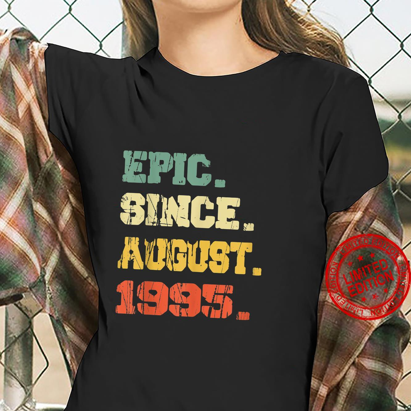Funny 26 Years Old Shirt Vintage Epic Since August 1995 Shirt ladies tee