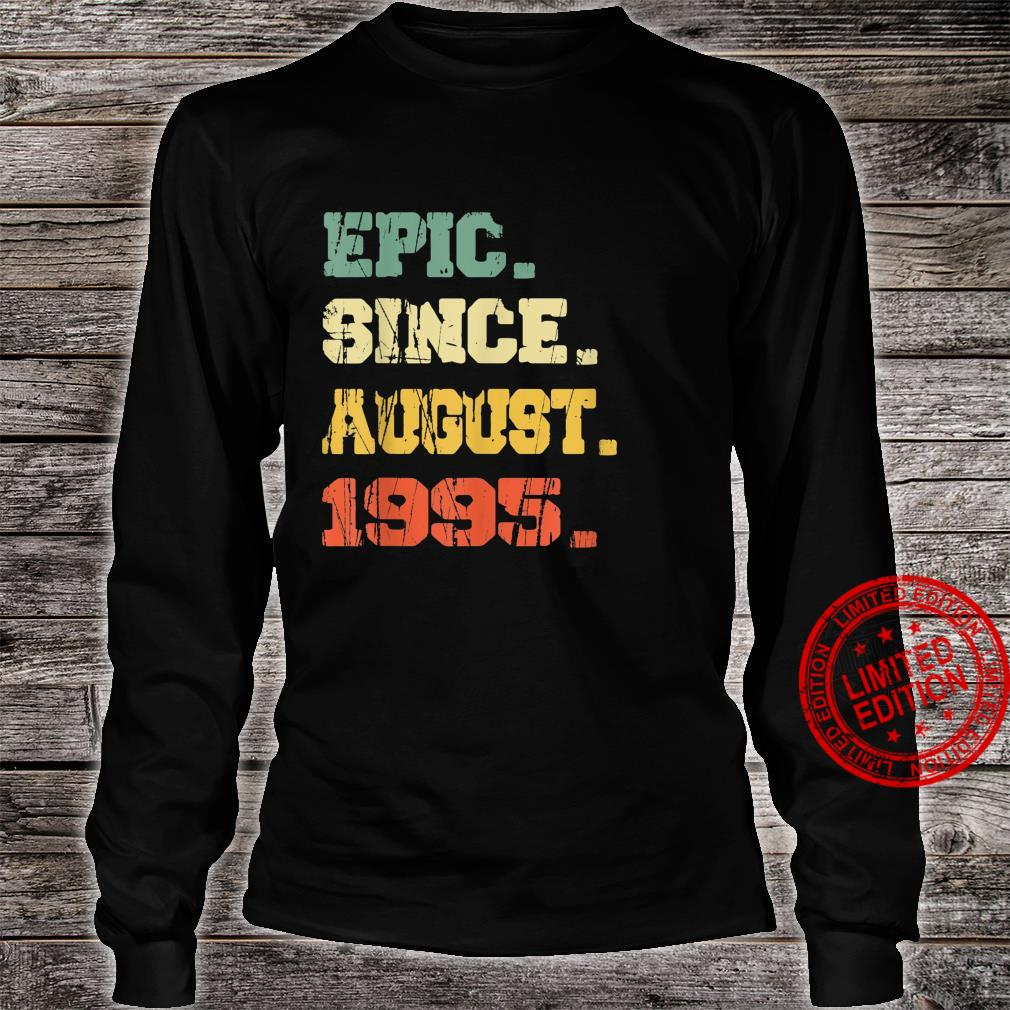 Funny 26 Years Old Shirt Vintage Epic Since August 1995 Shirt long sleeved
