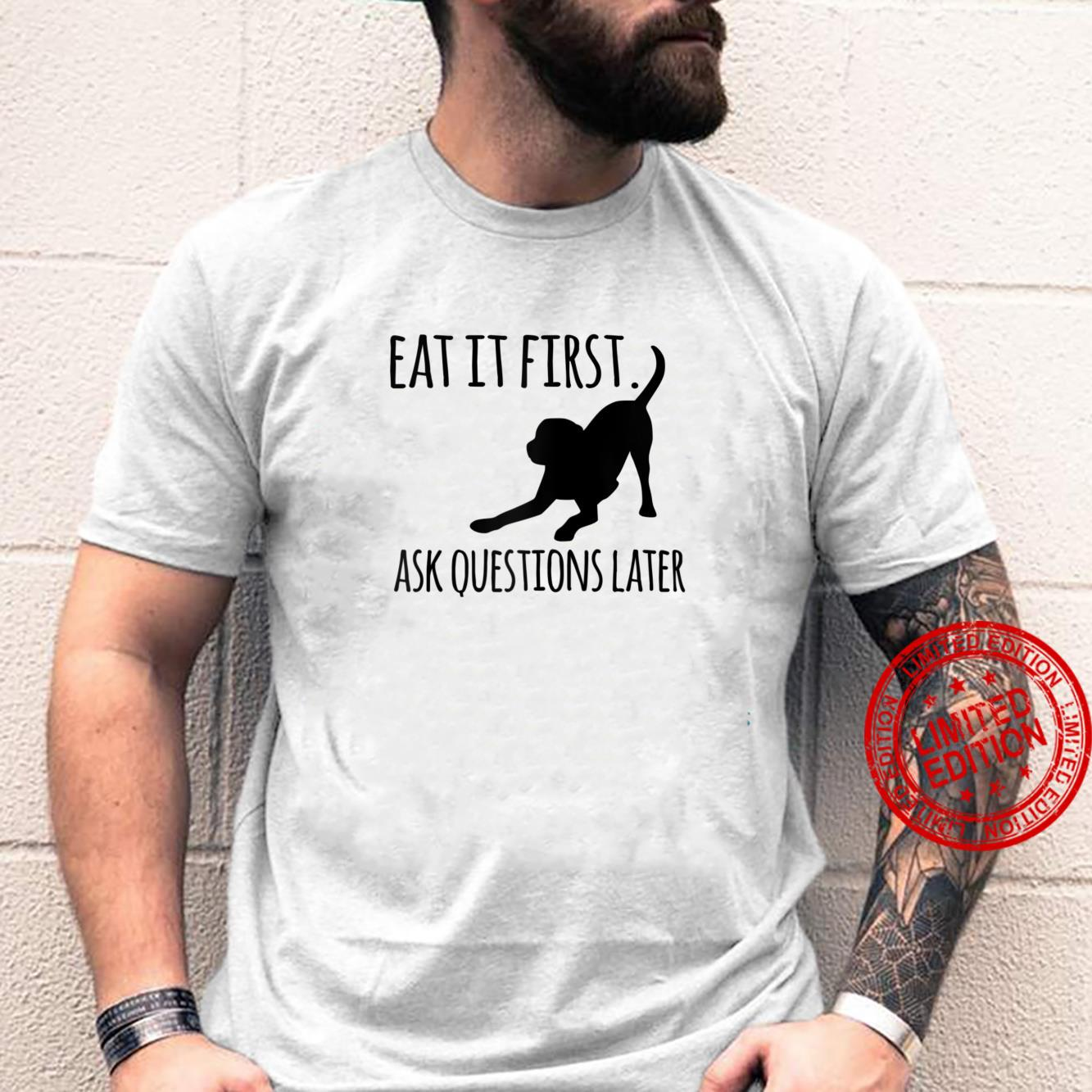 Funny Dog Tees Black Lab Eat It First Dog Mom and Dog Dads Shirt