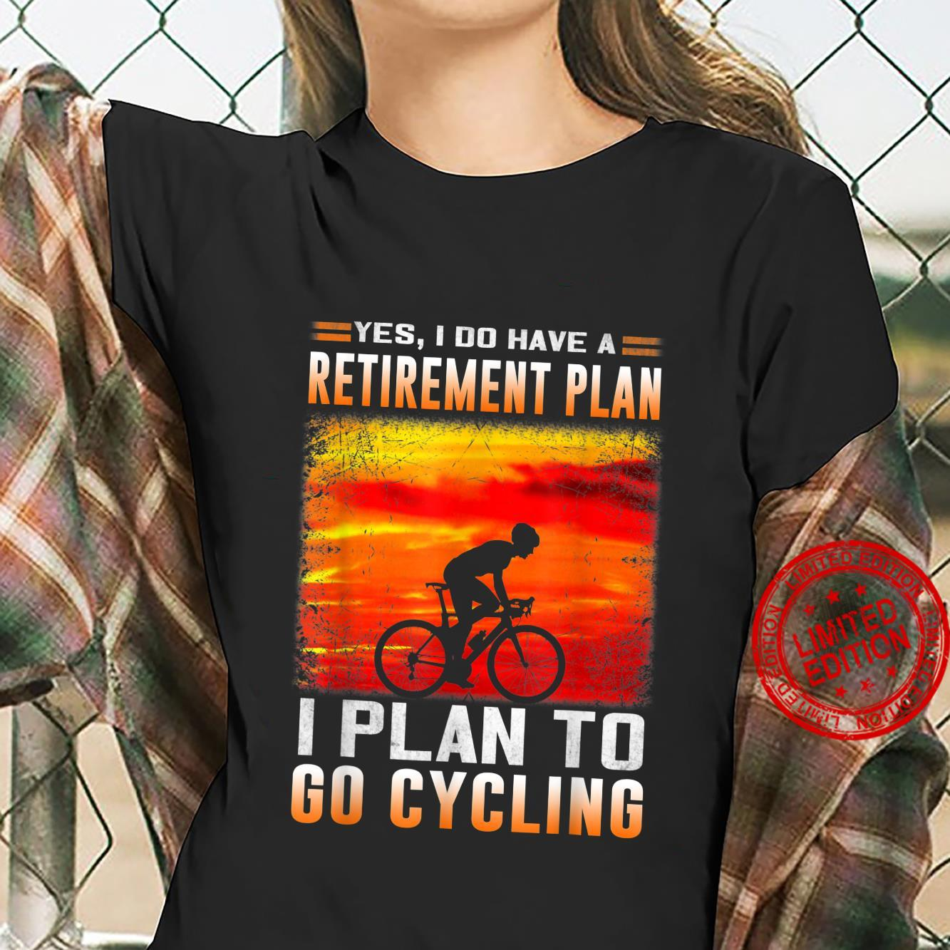 Funny Retirement Plan Cycling Bicycle Shirt ladies tee