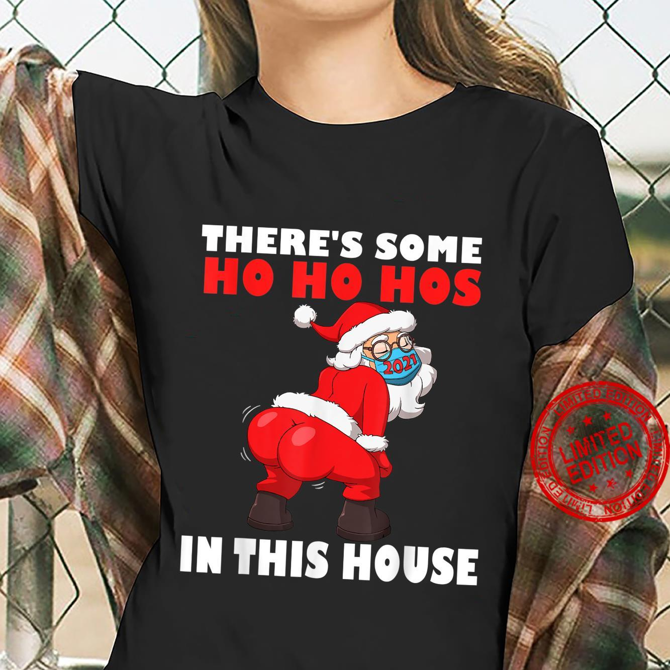 Mens Twerking Santa Claus There's Some Ho Ho Hos In This House Shirt ladies tee