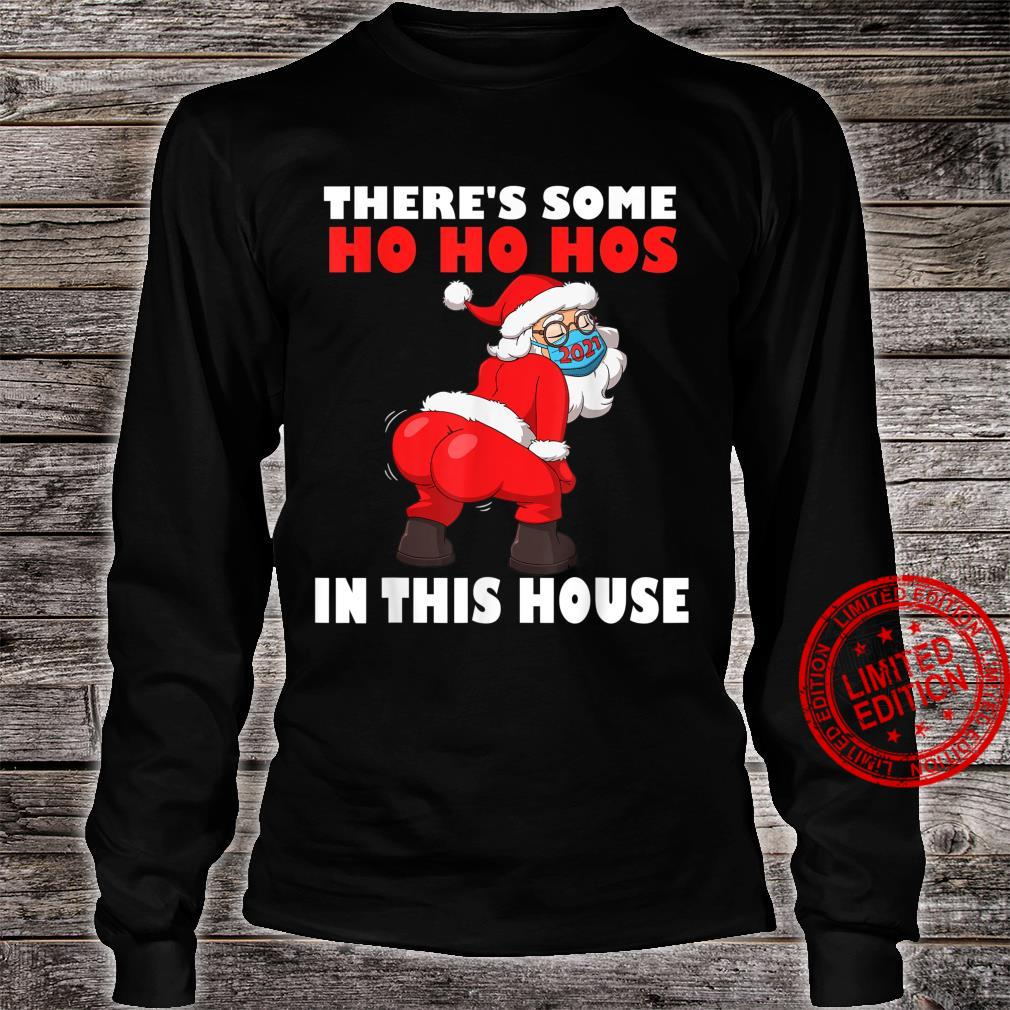 Mens Twerking Santa Claus There's Some Ho Ho Hos In This House Shirt long sleeved