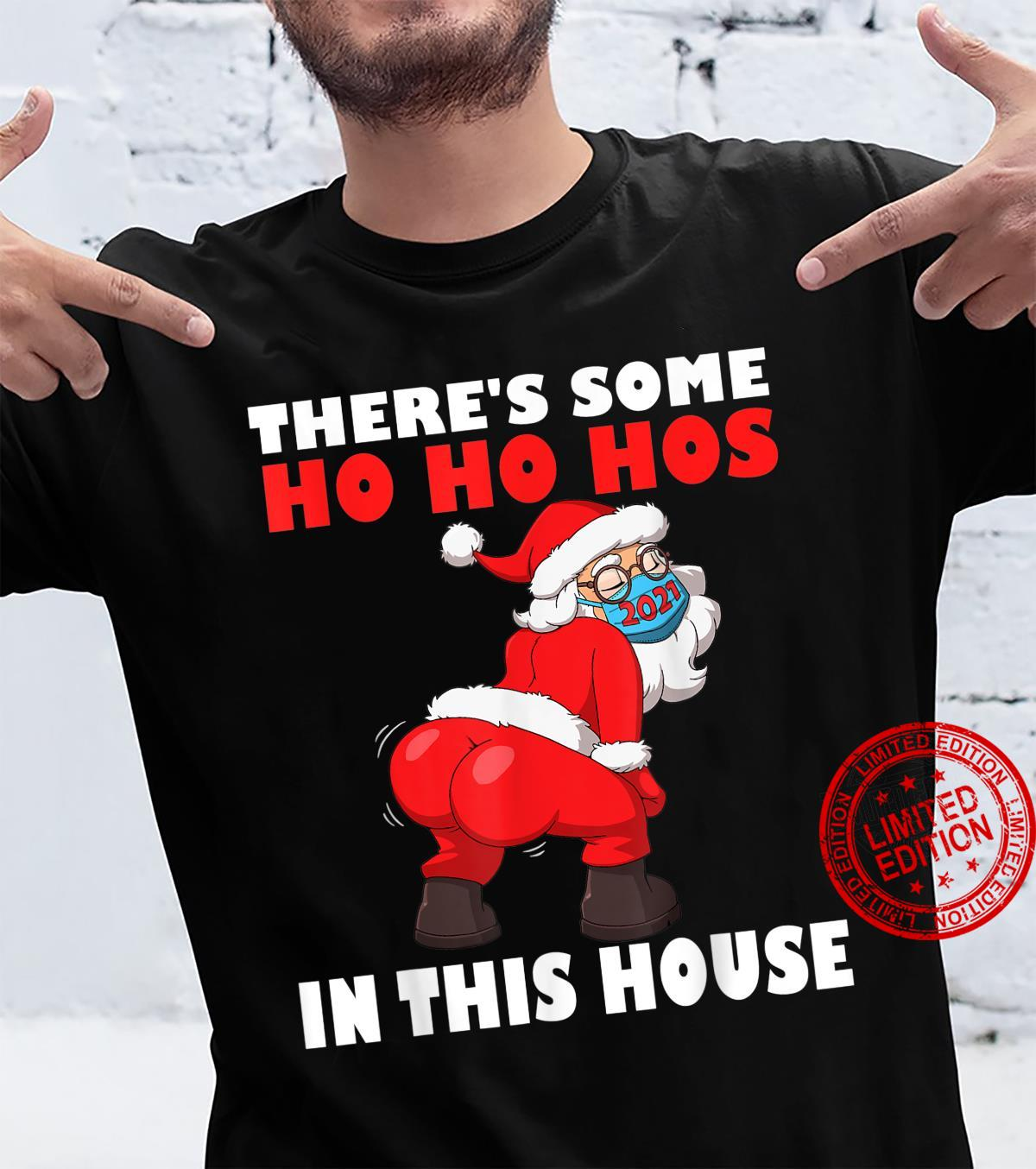 Mens Twerking Santa Claus There's Some Ho Ho Hos In This House Shirt