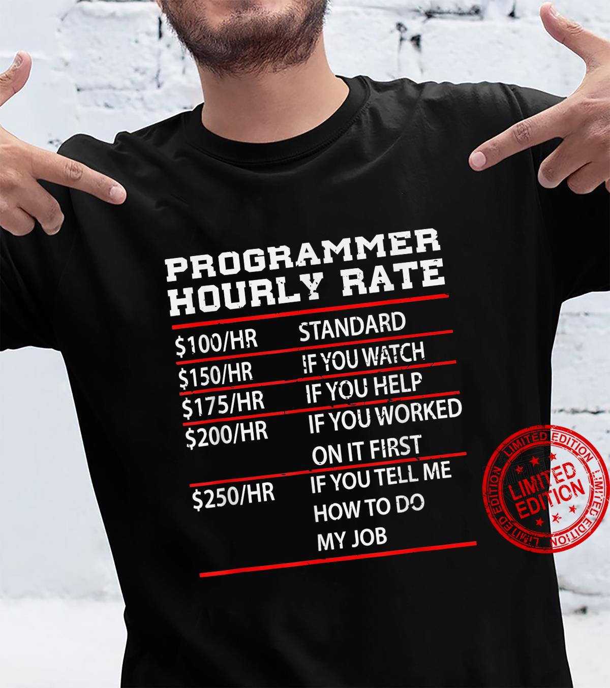Programmer Hourly Rate IT Support Shirt