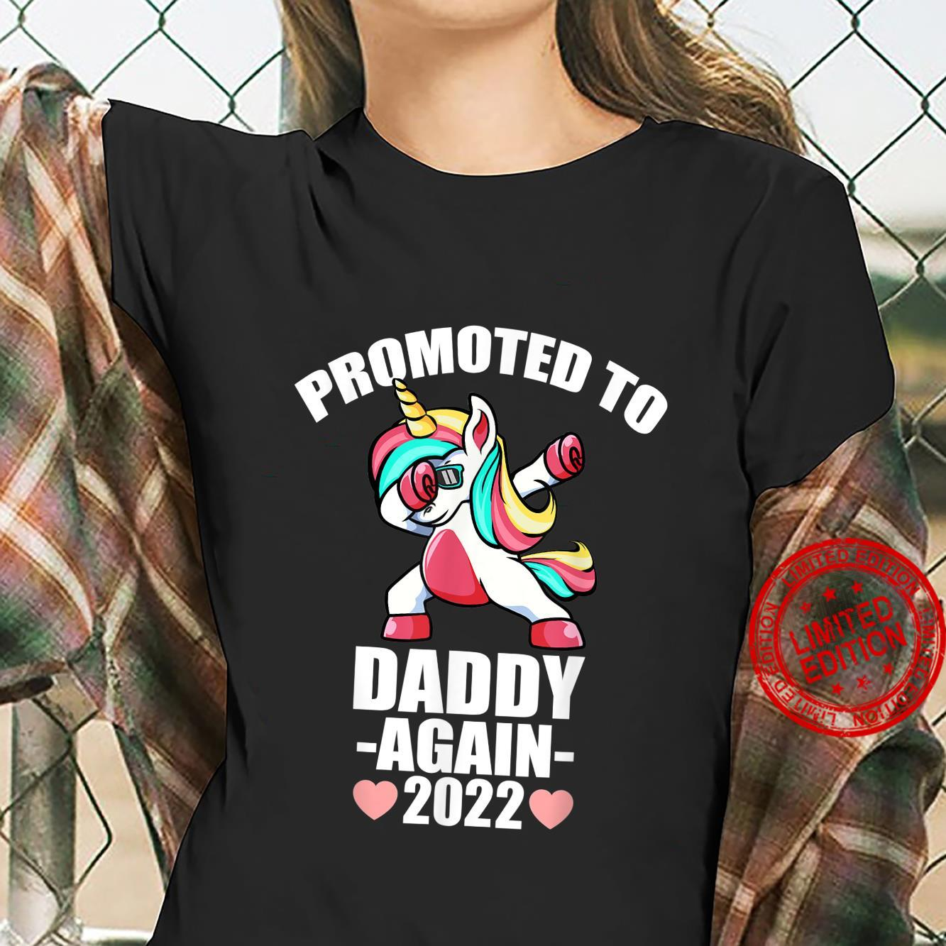 Promoted To Dad Again 2022 Shirt, Unicorn Daddy Again 2022 Shirt ladies tee