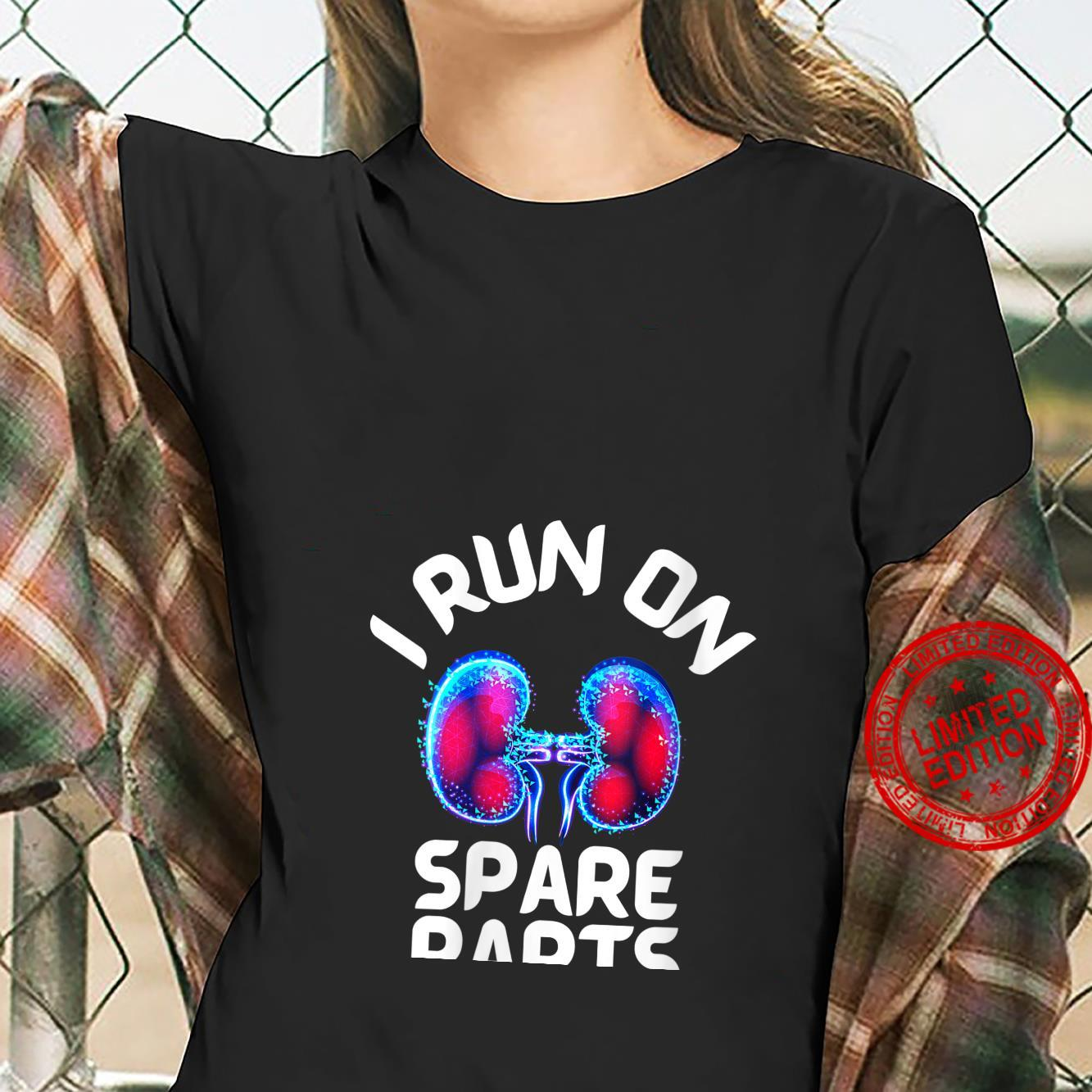 Womens I Run On Spare Parts Cool Kidney Donor Appreciation Shirt ladies tee