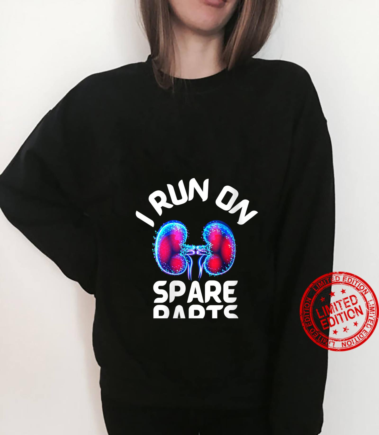 Womens I Run On Spare Parts Cool Kidney Donor Appreciation Shirt sweater