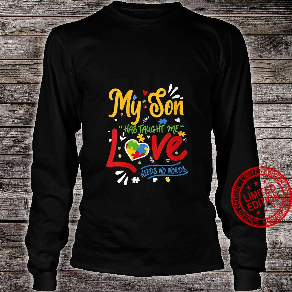 Womens My Son Taught Me That Love Needs No Words Shirt long sleeved