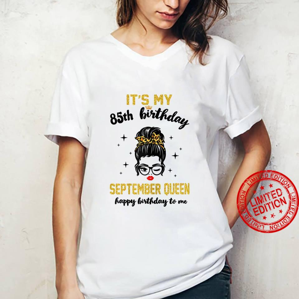 Womens September Queen Its My 85th Bday 85 Years Old Girl 1936 Shirt ladies tee