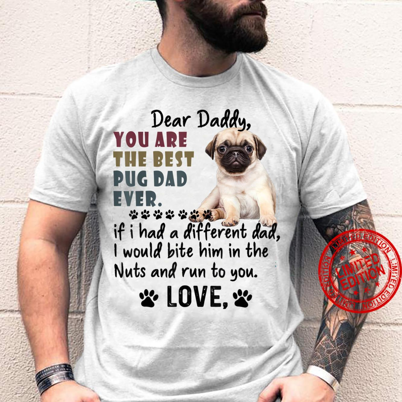 You Are The Best Pug Dad Ever Father's Day Shirt