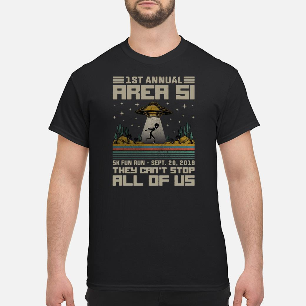1st annual area si 5k fun run Sept 20.2019 they can't stop all of us shirt