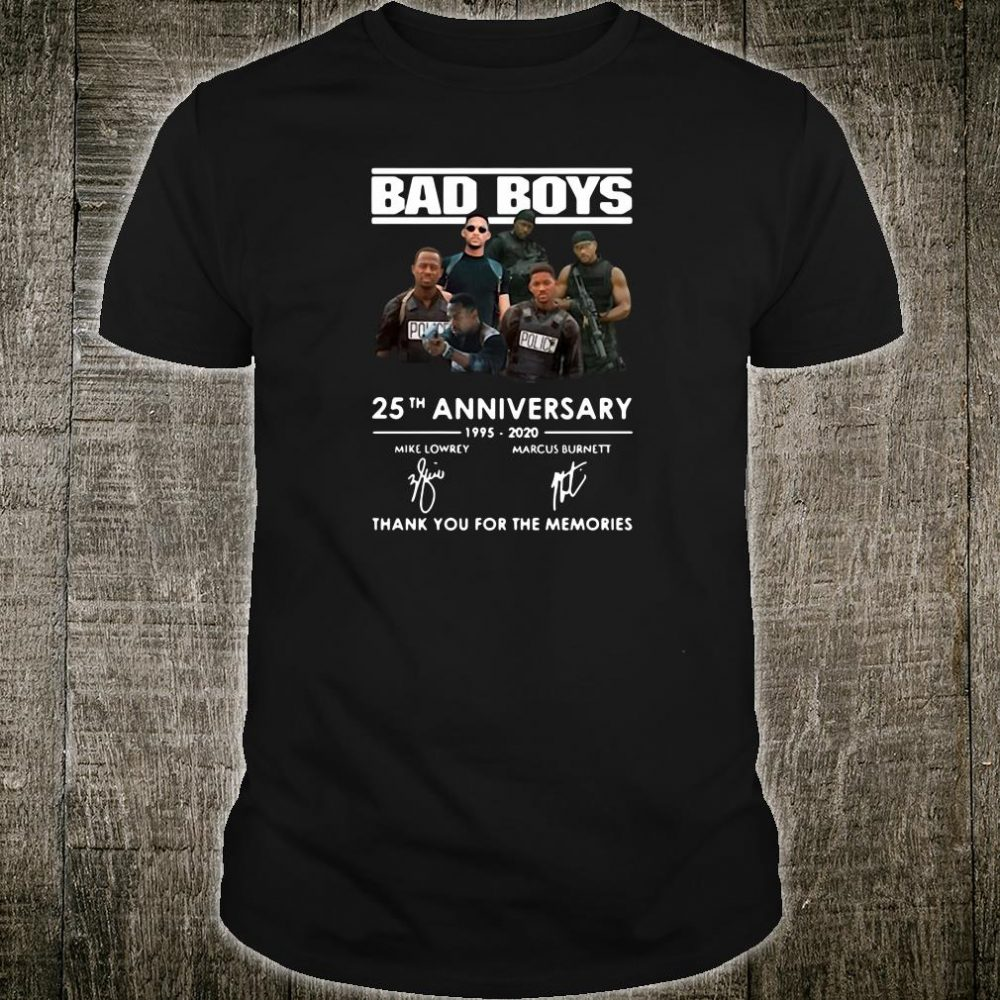 Bad Boys 25th anniversary 1995 2020 thank you for the memories shirt