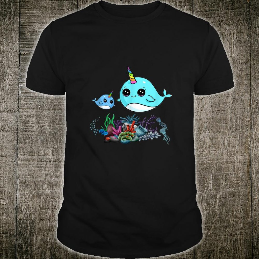 Cute Narwhal Shirt Mommy Narwhal Baby Narwhal Under The Sea Shirt