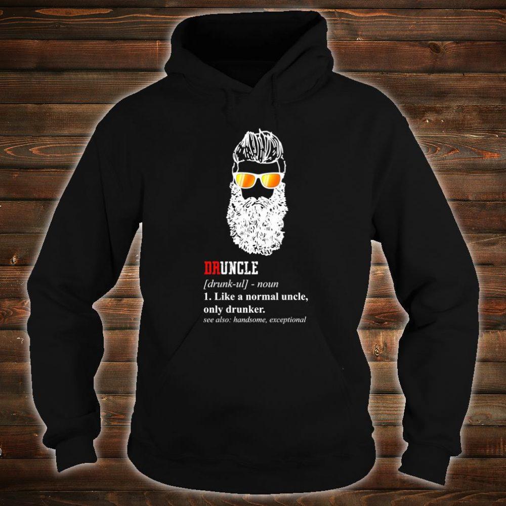 Druncle Shirt hoodie