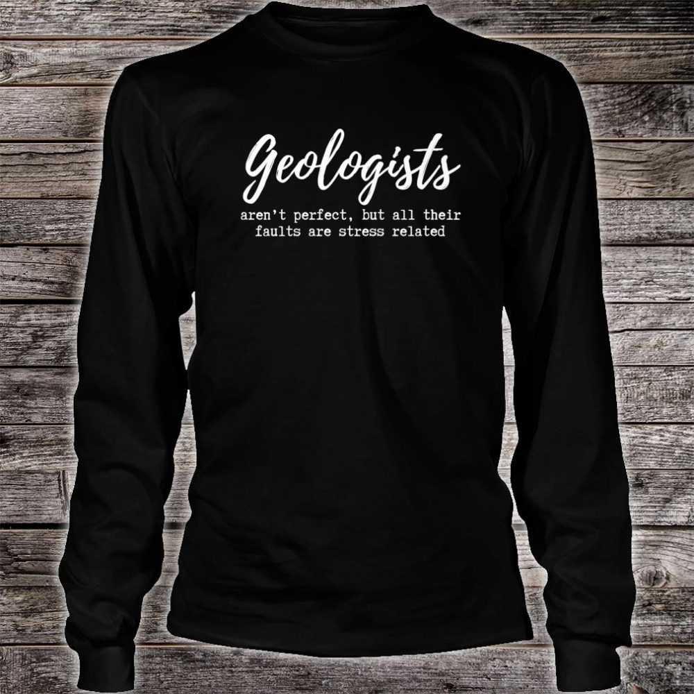 Funny Geologist Geology Faults Shirt long sleeved