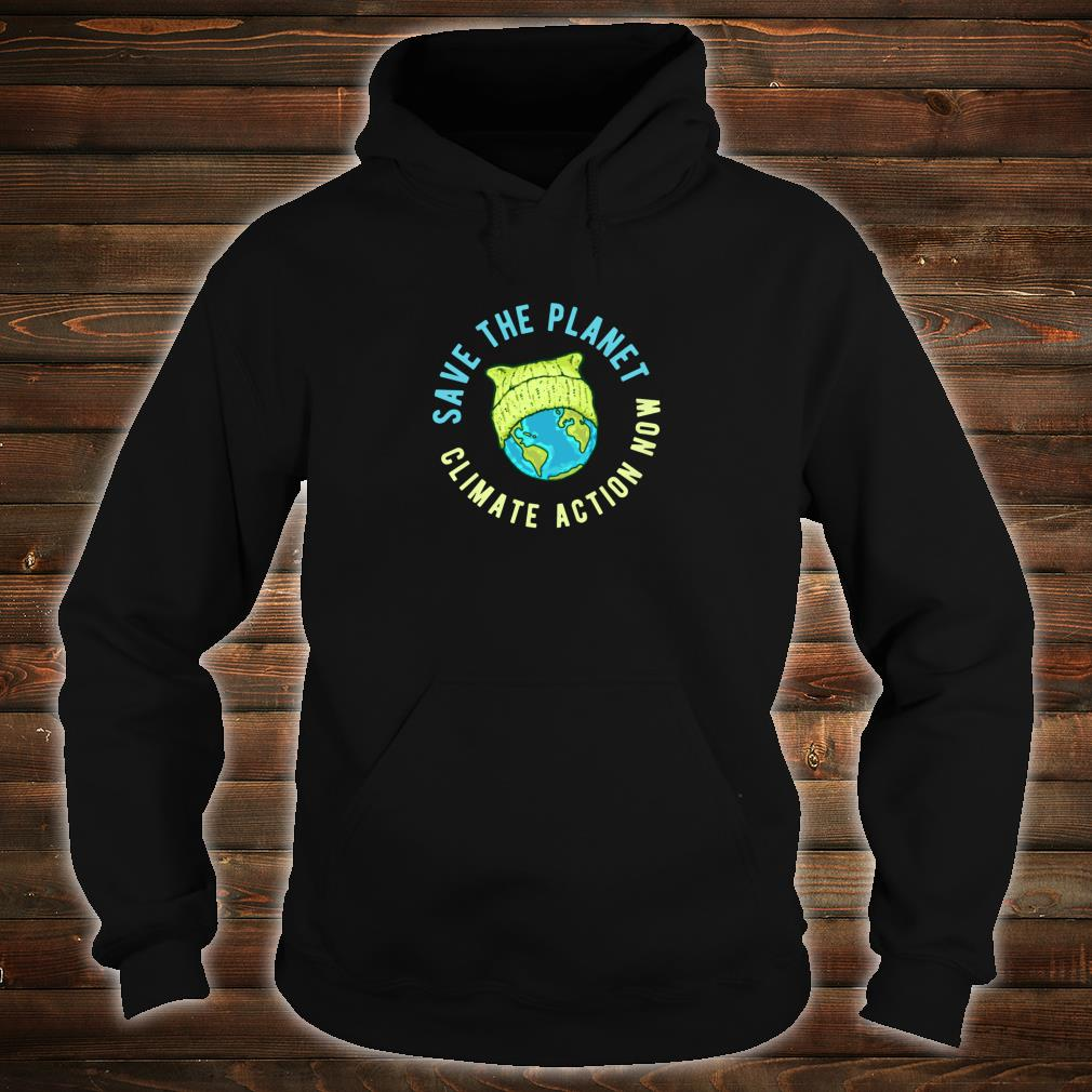 Green Cat Hat Earth Save the Planet Climate Action Now Shirt hoodie
