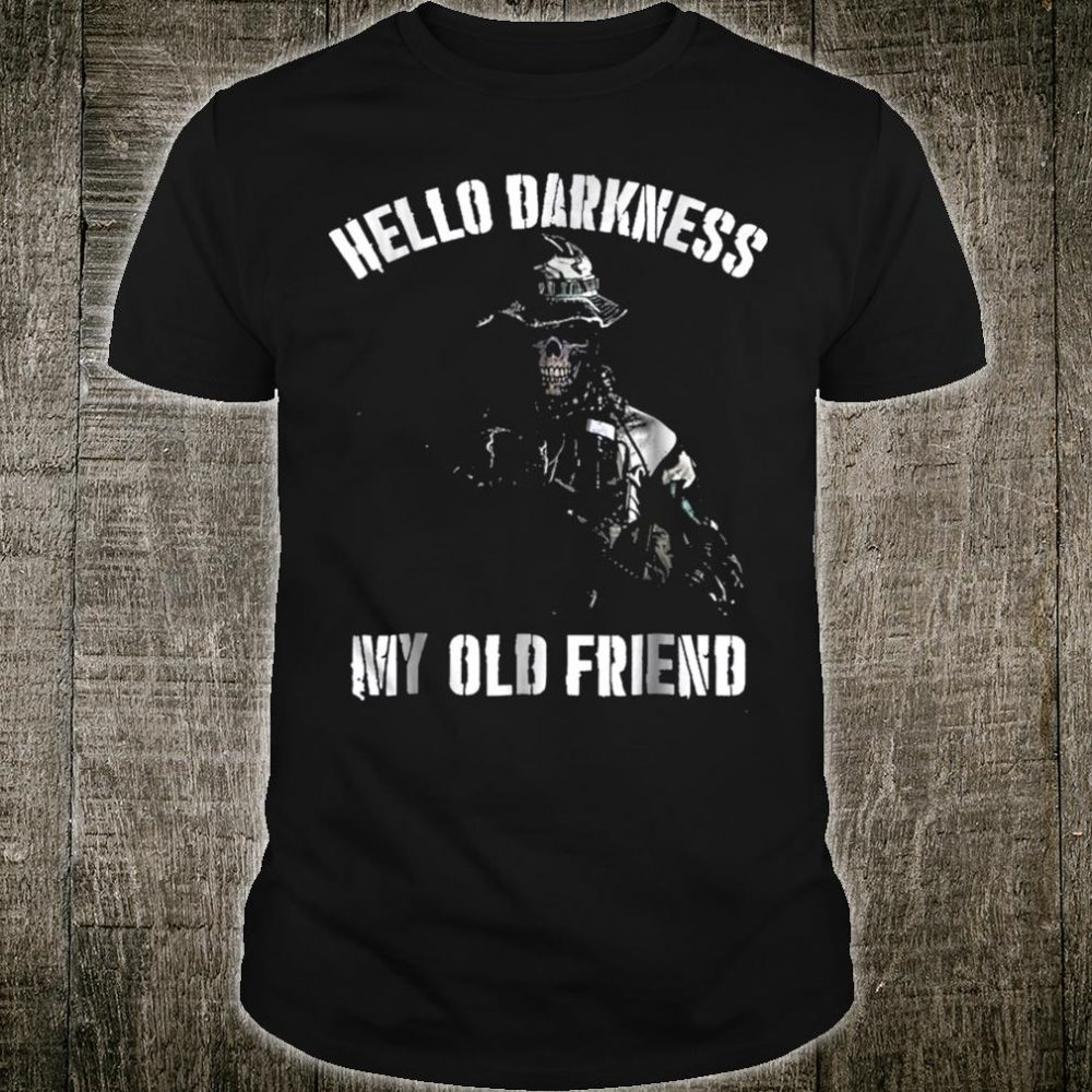 Hello Darkness My Old Friend Veteran Skull Shirt