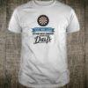 Ich Dachte An Darts Team Outfit für DartFans Dartspieler Shirt