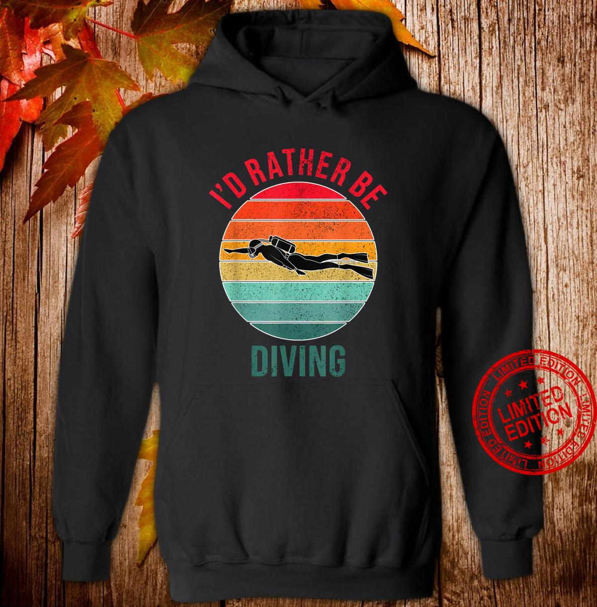 I'd Rather Be Diving, Snorkeling Scuba Diver For Divers Shirt hoodie