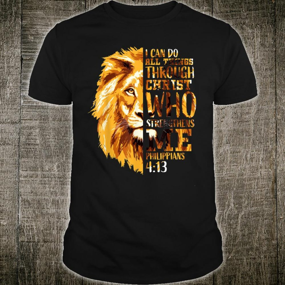 Mens Philippians 413 Christian Bible Verse Lion Head Husband Shirt