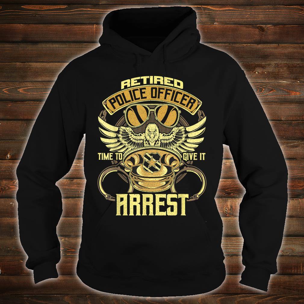 Retired Police Officer Time to give it a rest Retired Police Shirt hoodie