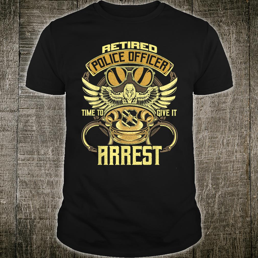 Retired Police Officer Time to give it a rest Retired Police Shirt