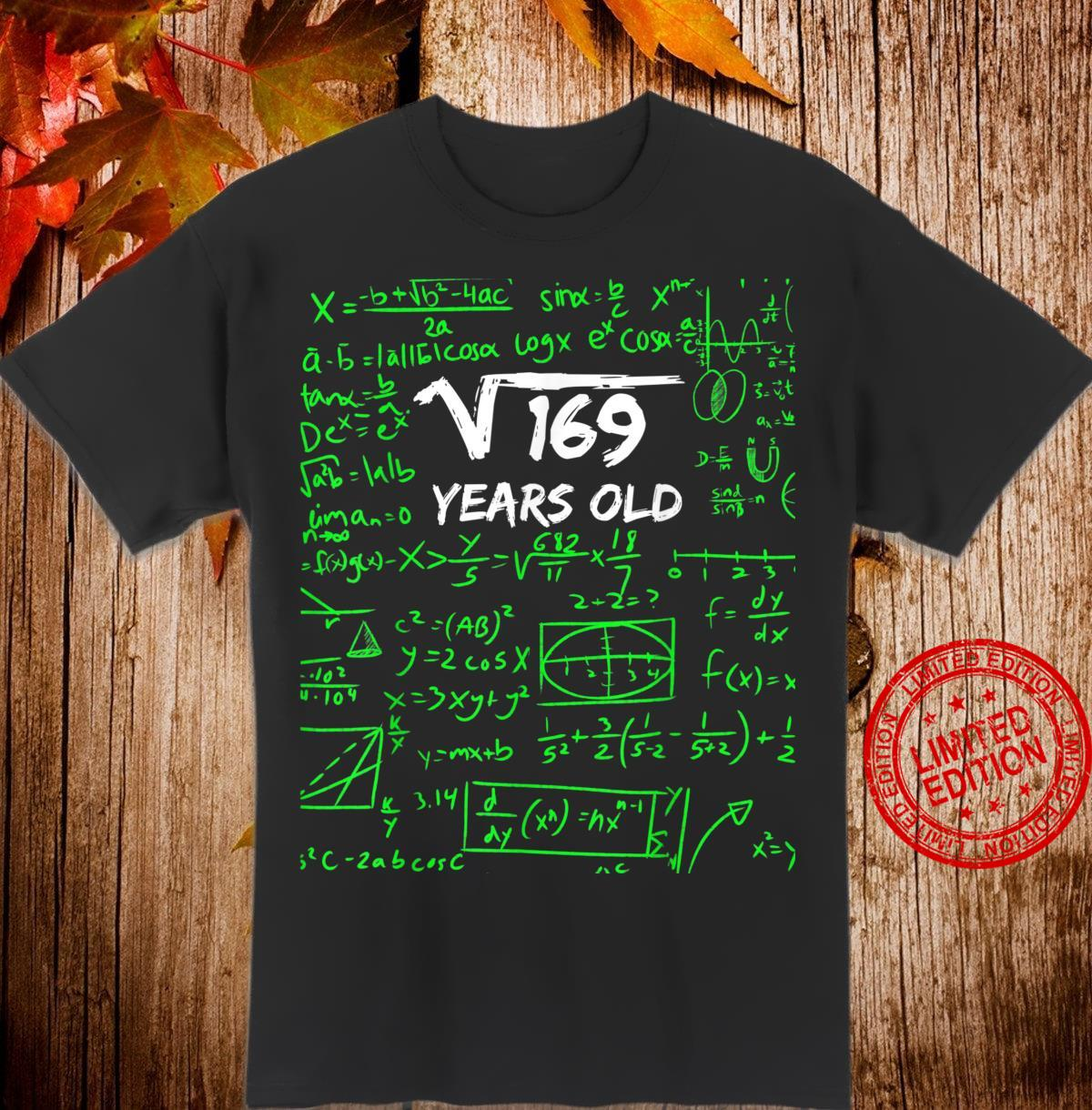 Square Root of 169 13th Birthday 13 Years Old Shirt