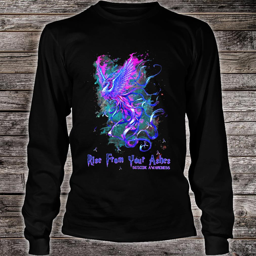 Suicide awareness Rise from your ashes shirt long sleeved