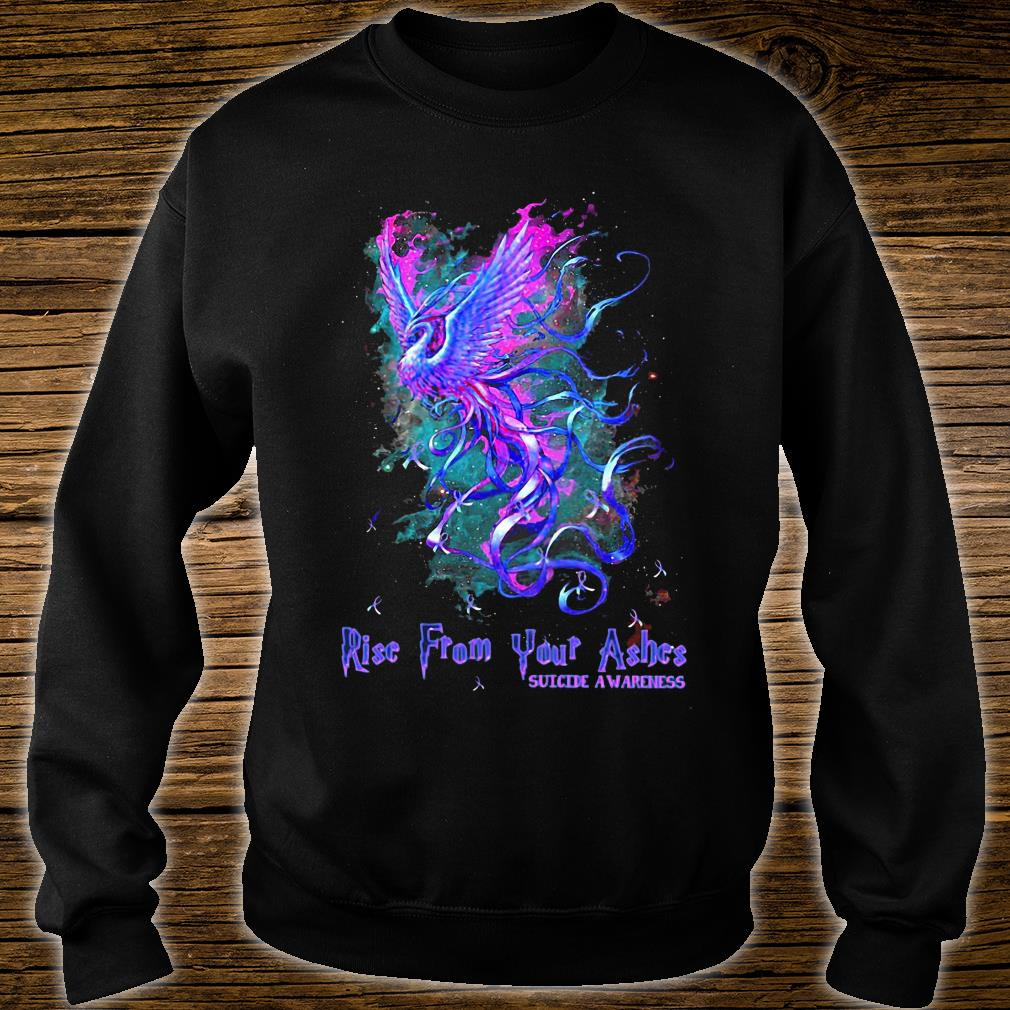Suicide awareness Rise from your ashes shirt sweater