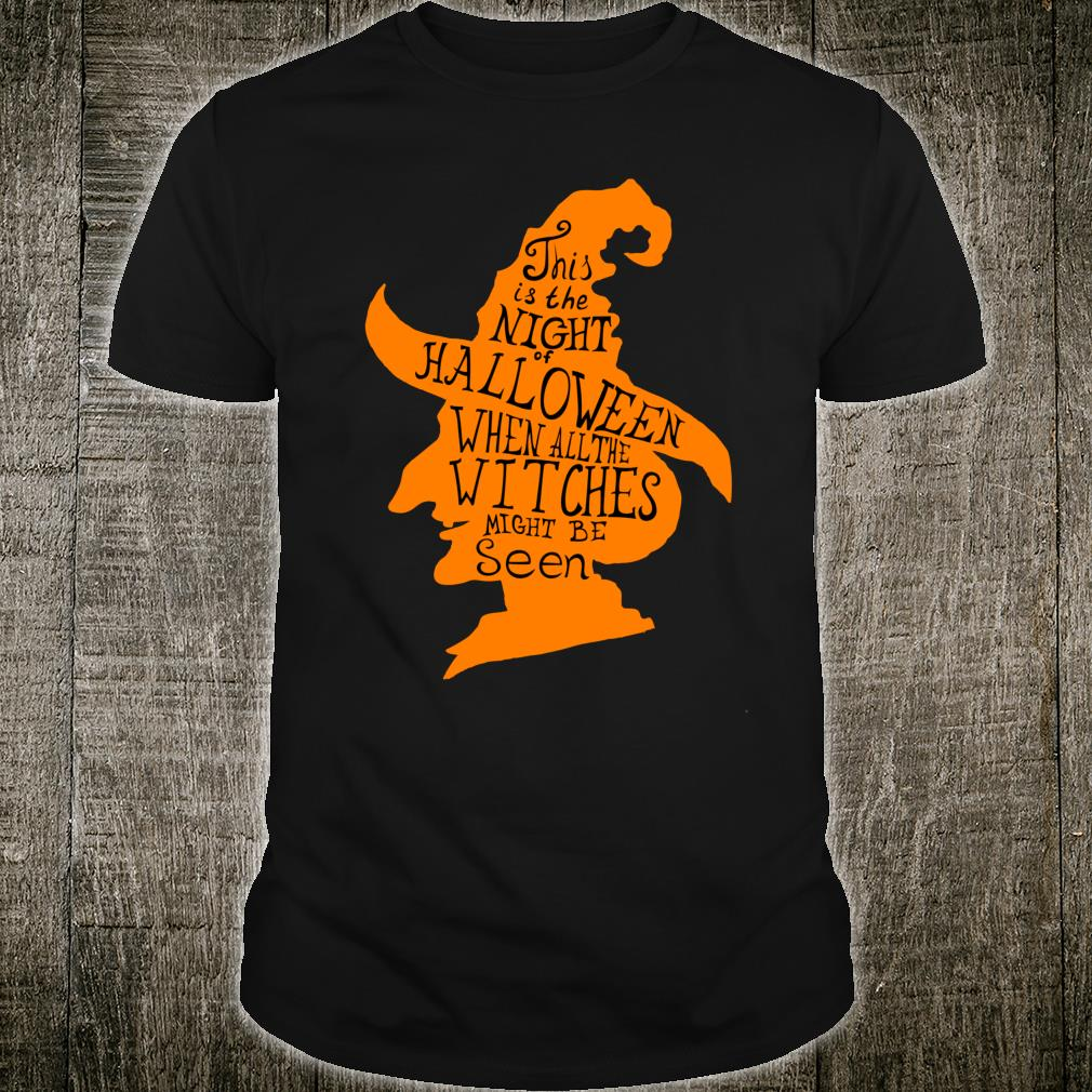 This is The Night of Halloween Witches Shirt