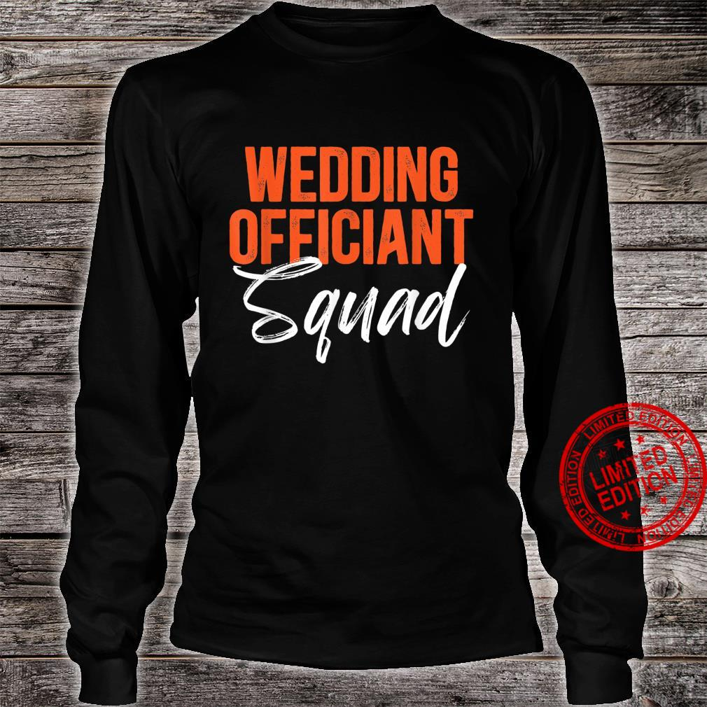 Wedding Officiant Squad Internet Ordained Minister Shirt long sleeved