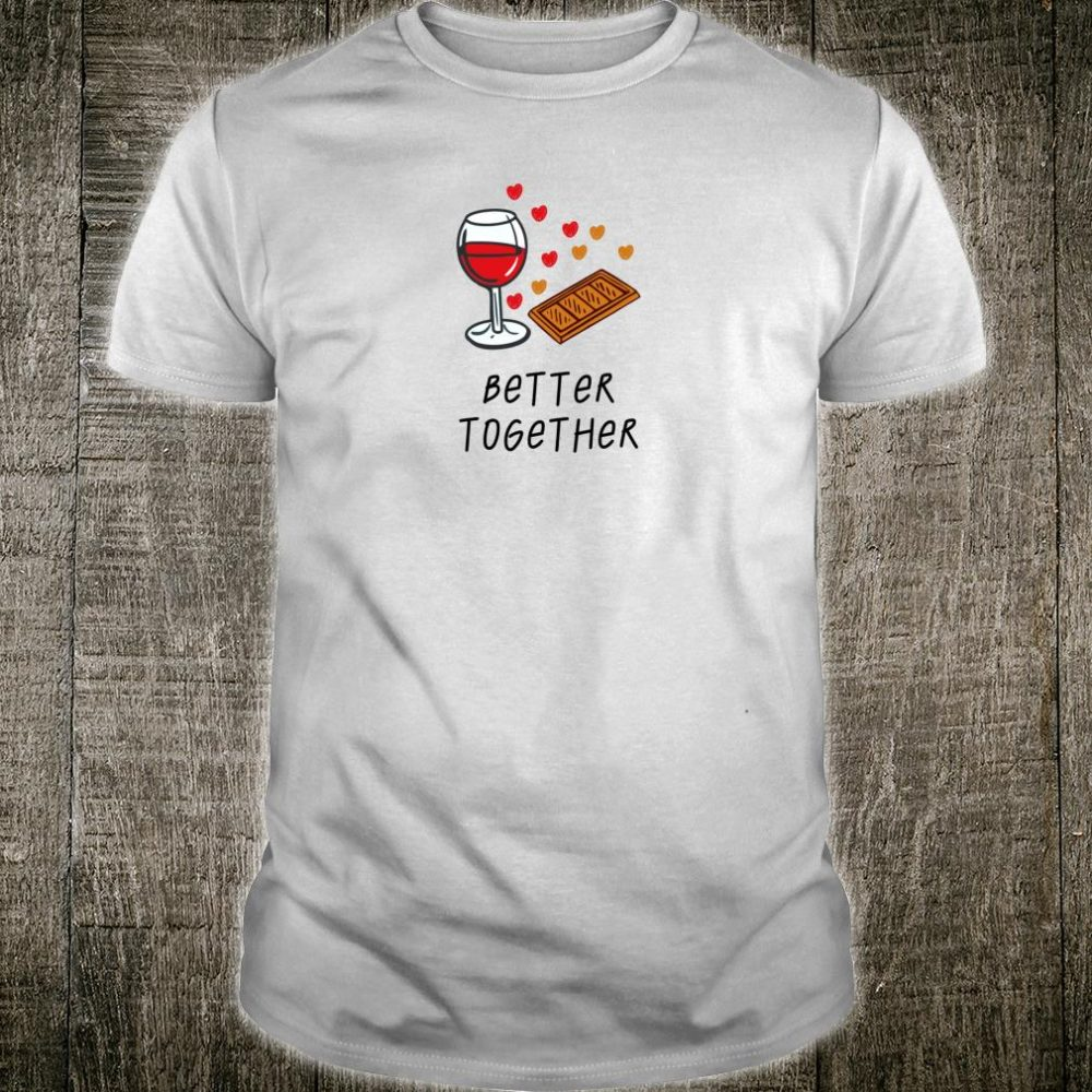 Wine and Chocolate Hearts Valentines Day Idea Shirt